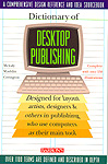 (Dictionary of Desktop Publishing)